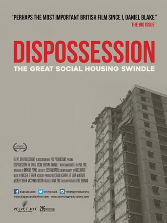 Dispossession: The Great Social Housing Swindle Poster