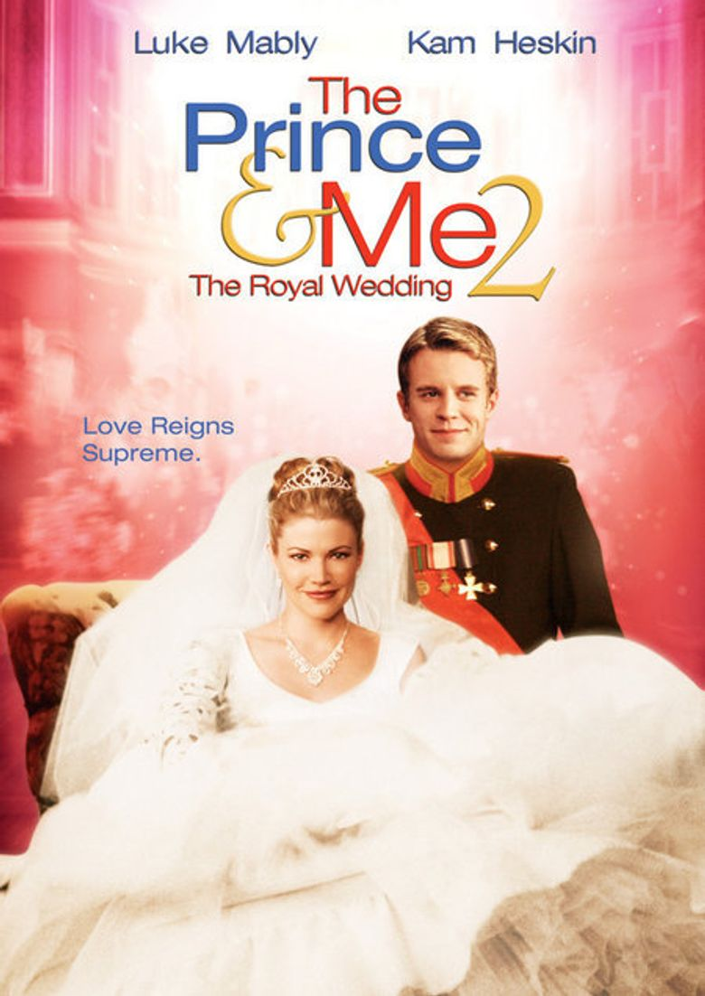 The Prince & Me 2: The Royal Wedding Poster