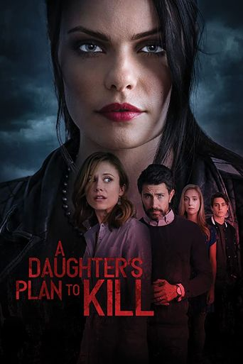 A Daughter's Plan to Kill Poster