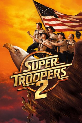 Watch Super Troopers 2