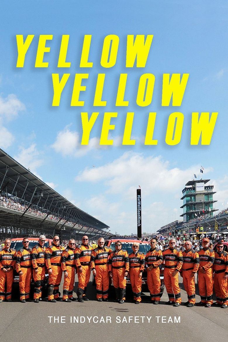 Yellow Yellow Yellow: The Indycar Safety Team Poster