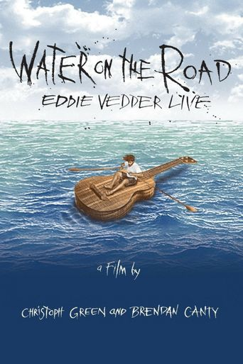Eddie Vedder - Water On The Road Poster