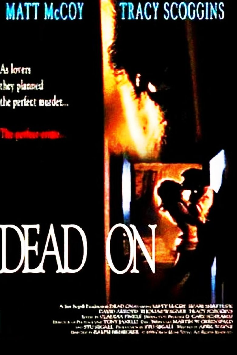 Watch Dead On