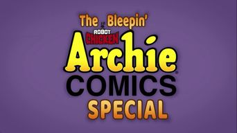 The Bleepin' Robot Chicken Archie Comics Special Poster