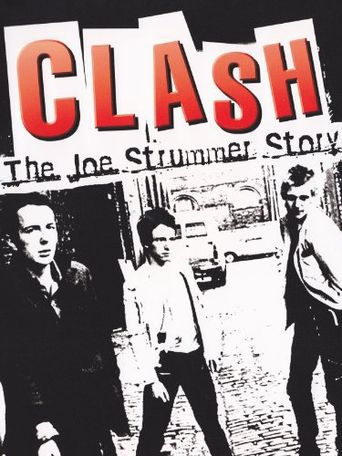 The Clash: The Joe Strummer Story Poster