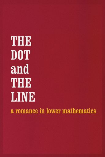 The Dot and the Line: A Romance in Lower Mathematics Poster
