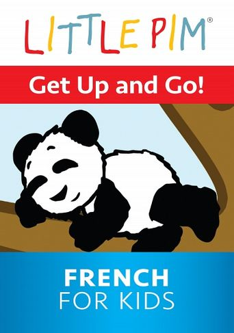 Little Pim: Get Up and Go! - French for Kids Poster