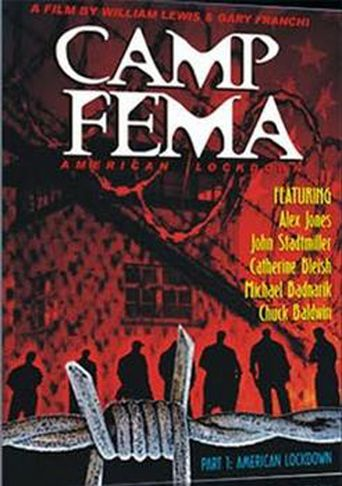 American Lockdown: Camp FEMA Part 1 Poster