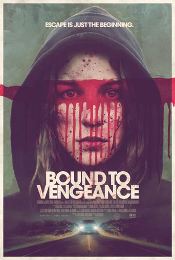 Watch Bound to Vengeance