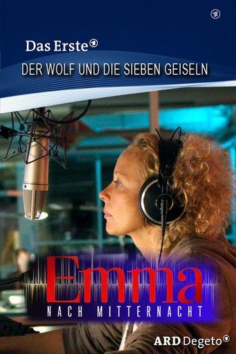 Emma nach Mitternacht - Der Wolf und die sieben Geiseln Poster