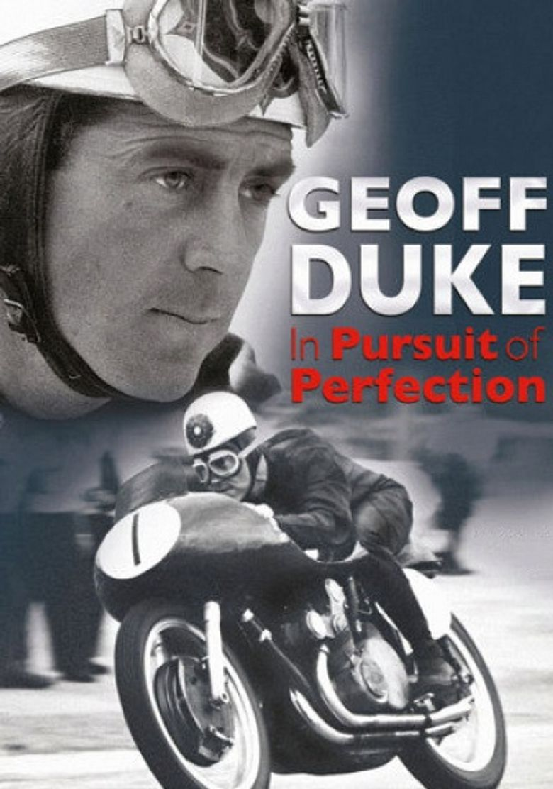 In Pursuit of Perfection: The Geoff Duke Story Poster