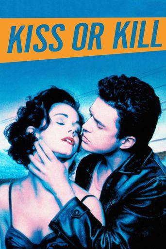 Kiss or Kill Poster