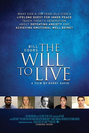 Bill Coors: The Will to Live Poster