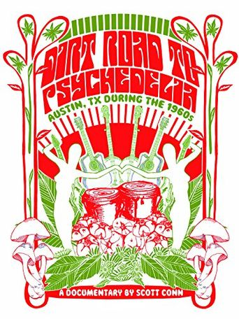 Dirt Road to Psychedelia: Austin Texas During the 1960s Poster