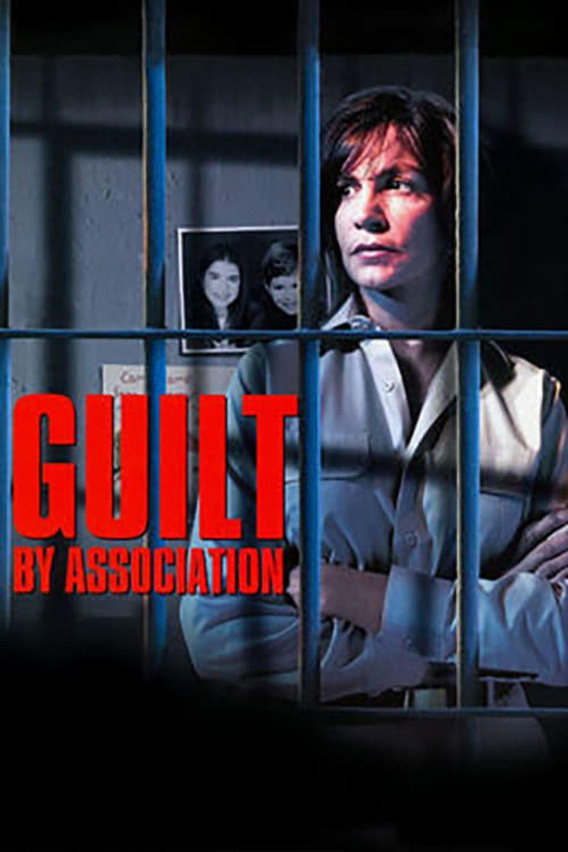 Guilt by Association Poster