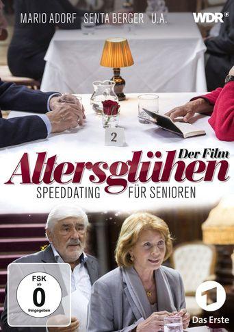 Altersglühen - Speed Dating für Senioren Poster