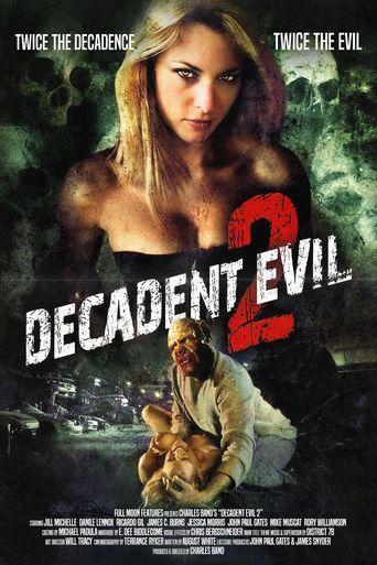 Decadent Evil 2 Poster