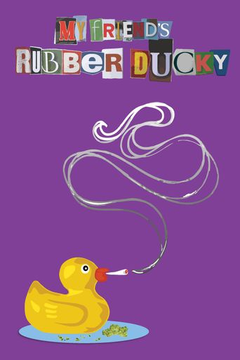 My Friend's Rubber Ducky Poster