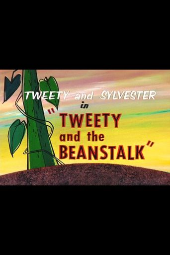 Tweety and the Beanstalk Poster