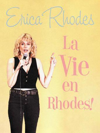 Erica Rhodes: La Vie en Rhodes Poster