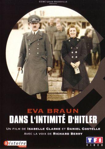 Eva Braun, dans l'intimité d'Hitler Poster