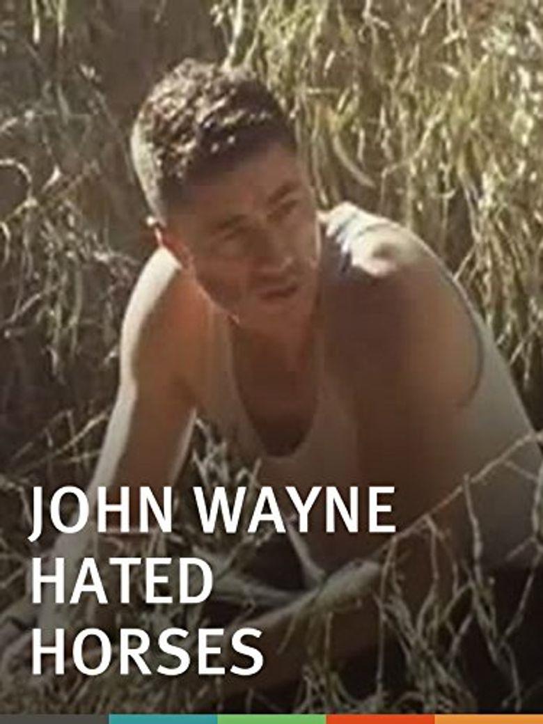 John Wayne Hated Horses Poster