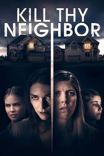Kill Thy Neighbor Poster
