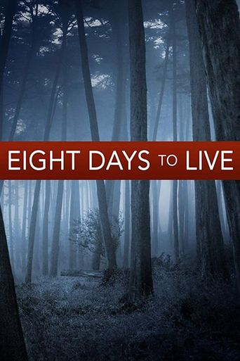 Eight Days to Live Poster