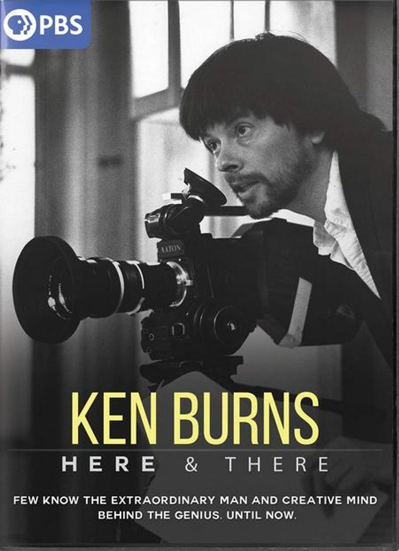 Ken Burns: Here & There Poster