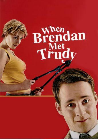 When Brendan Met Trudy Poster