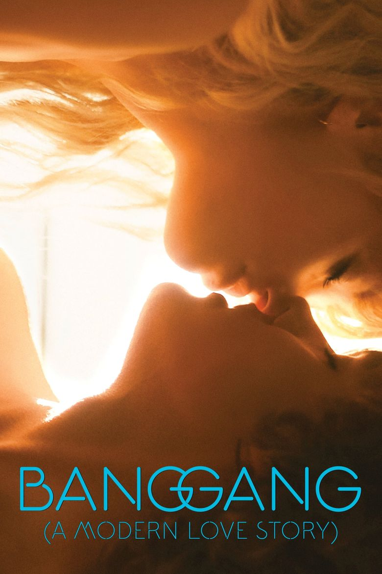 Watch Bang Gang (A Modern Love Story)