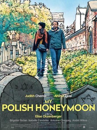 My Polish Honeymoon Poster