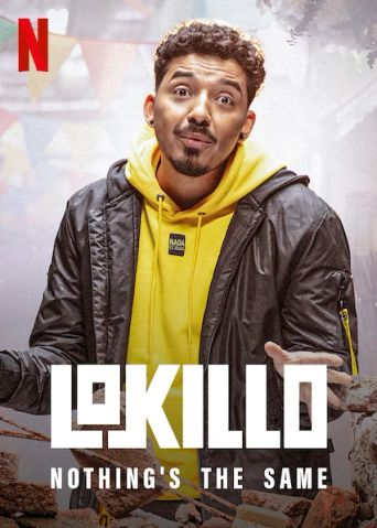 Lokillo: Nothing's the Same Poster