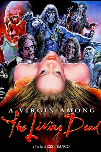A Virgin Among the Living Dead Poster