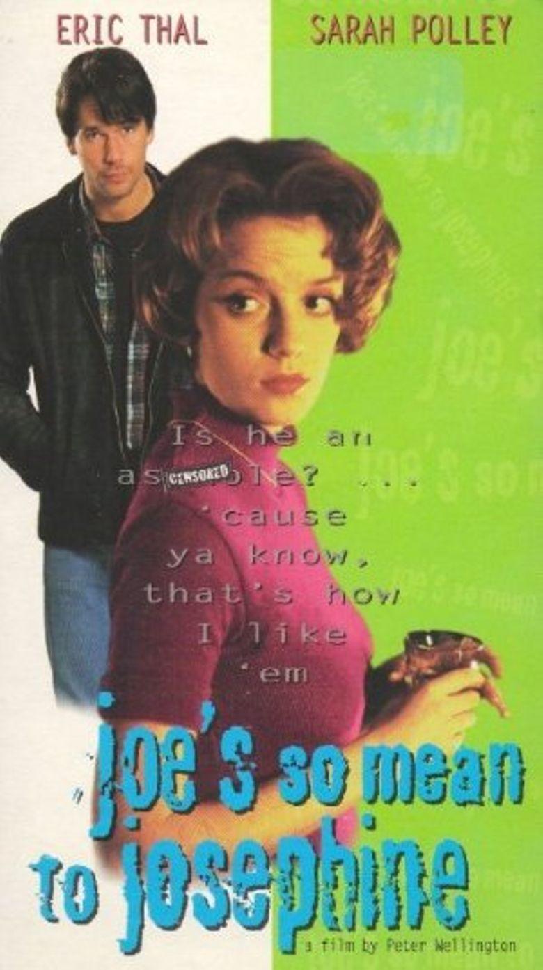 Joe's So Mean to Josephine Poster