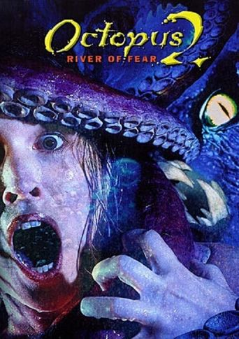 Octopus 2: River of Fear Poster