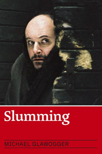 Slumming Poster