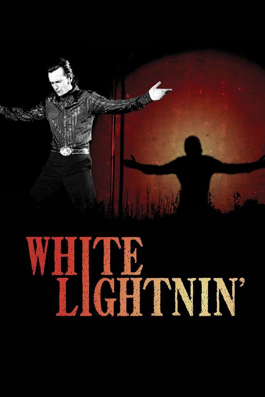 White Lightnin' Poster