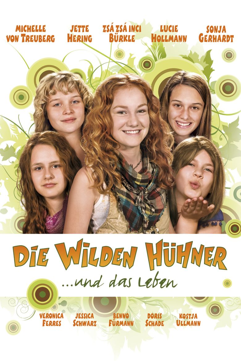 The Wild Chicks and Life Poster