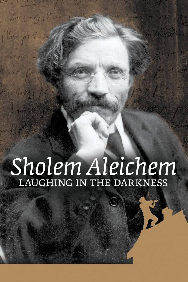 Sholem Aleichem: Laughing In The Darkness Poster