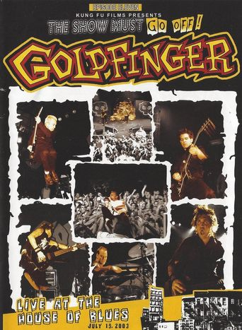 Goldfinger: Live at the House of Blues Poster
