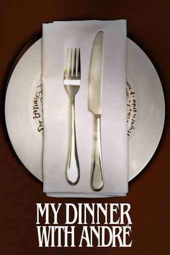 Watch My Dinner with André