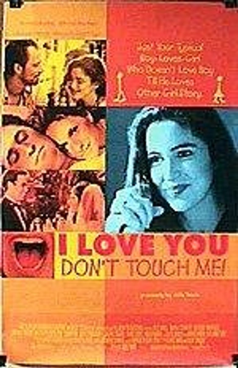 I Love You, Don't Touch Me! Poster
