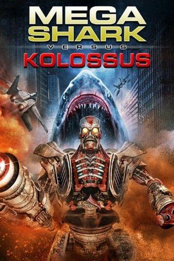 Mega Shark vs. Kolossus Poster
