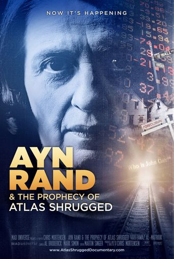 Ayn Rand & the Prophecy of Atlas Shrugged Poster
