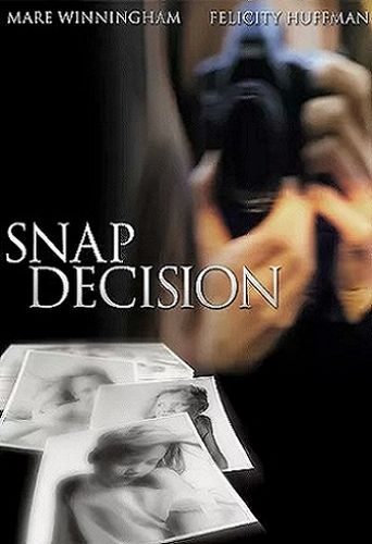 Snap Decision Poster