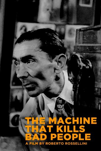 The Machine That Kills Bad People Poster