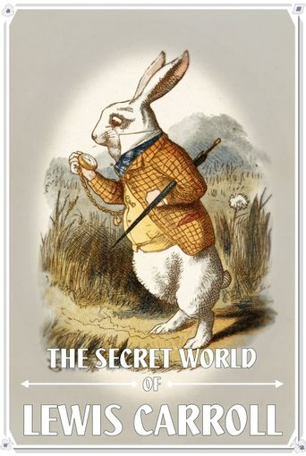 The Secret World of Lewis Carroll Poster