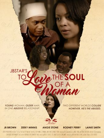 To Love The Soul Of A Woman Poster