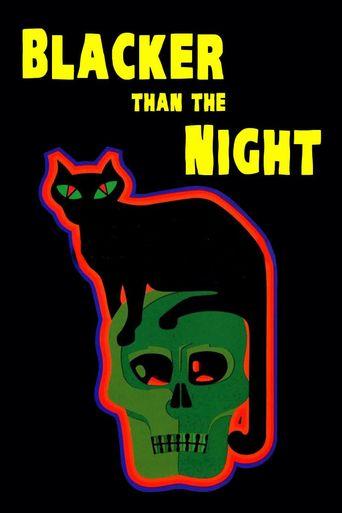 Blacker than the Night Poster